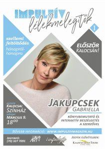 Lélekmelegítők előadás-sorozat Jakupcsek Gabriella