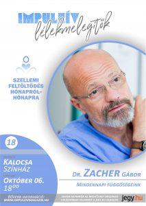 Lélekmelegítők előadás Zacher Gábor Kalocsa