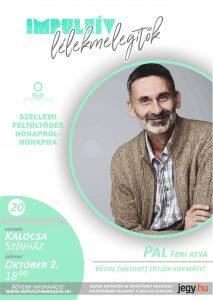 Lélekmelegítők Pál Feri Kalocsa