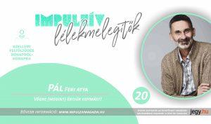 Pál Feri Lélekmelegítők Kalocsa